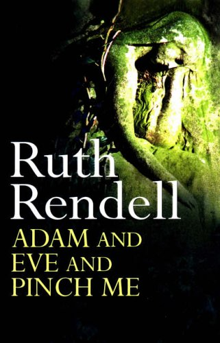 Adam and Eve and Pinch MeCD By Ruth Rendell