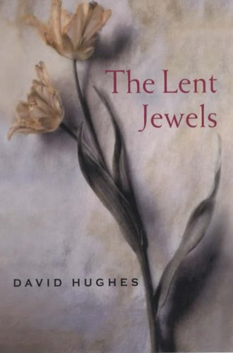 The Lent Jewels By David Hughes