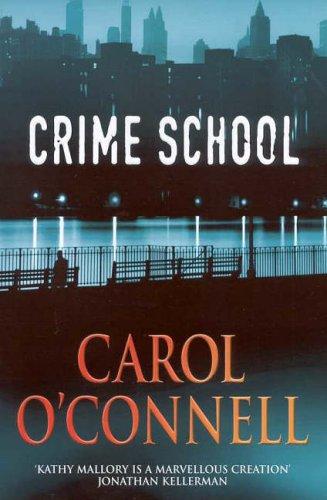 Crime School By Carol O'Connell