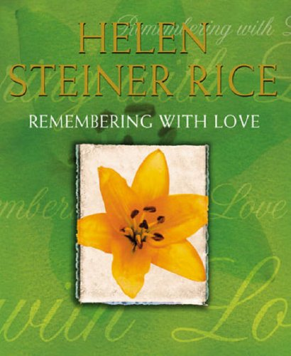 Remembering With Love By Helen Steiner Rice