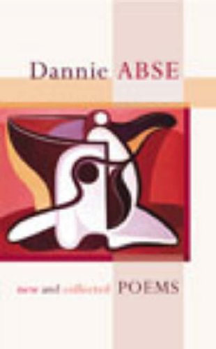 New and Collected Poems by Dannie Abse
