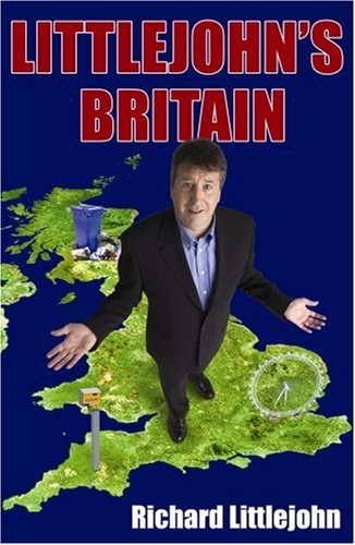 Littlejohn's Britain By Richard Littlejohn