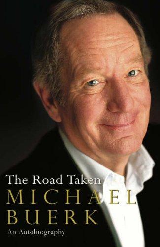 The Road Taken By Michael Buerk