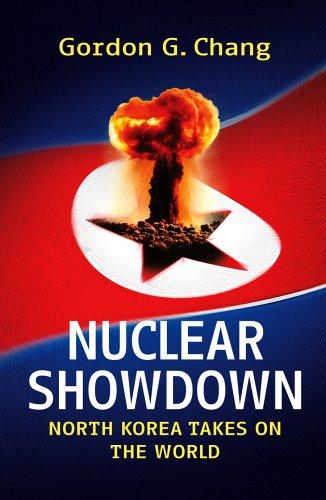 Nuclear Showdown By Gordon G. Chang