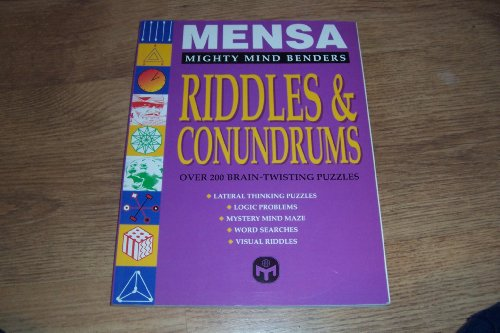 Mensa Riddles & Conundrums (Mighty Mind Benders)