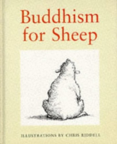 Buddhism For Sheep By Chris Riddell
