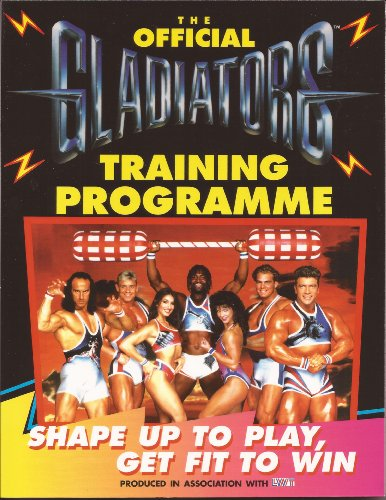 """The Official """"Gladiators"""" Training Programme By John Anderson"""