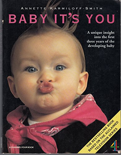 Baby it's You By Annette Karmiloff-Smith, PhD