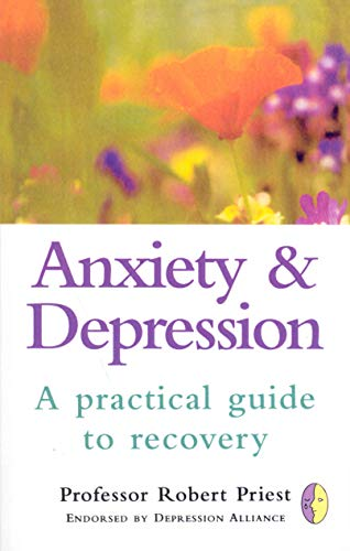 Anxiety & Depression By Robert G. Priest