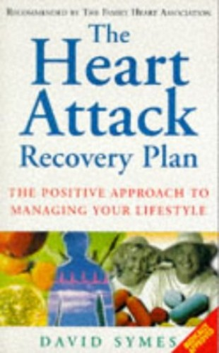 The Heart Attack Recovery Plan By David Symes