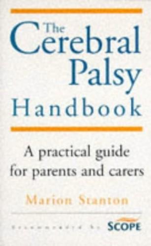 The Cerebal Palsy Handbook By Marion Stanton