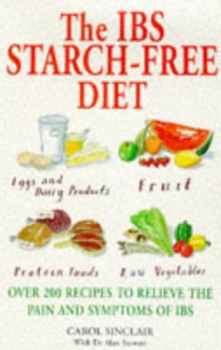 The IBS Starch Free Diet By Carol Smith Sinclair