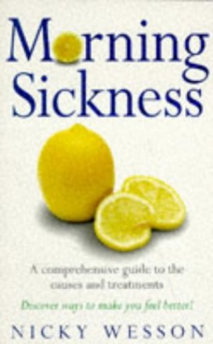 Morning Sickness By Nicky Wesson