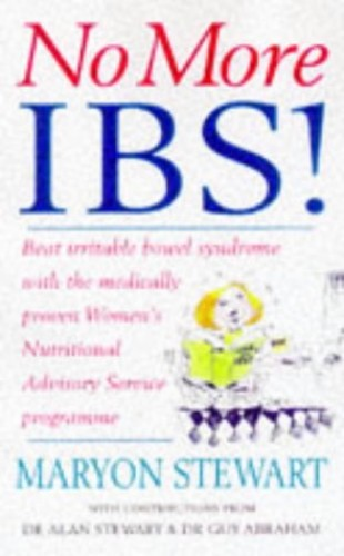 No More IBS! By Dr Alan Stewart