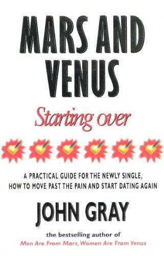 Mars And Venus Starting Over By John Gray