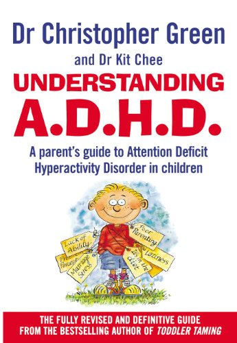 Understanding Attention Deficit Disorder By Christopher Green