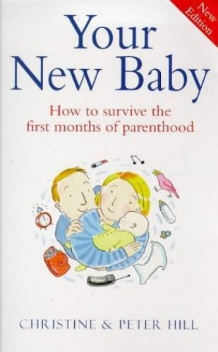 You And Your New Baby By Christine & Peter Hill
