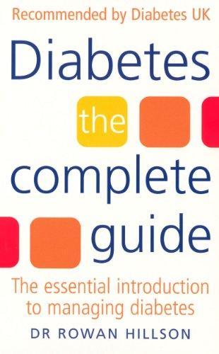 Diabetes By Rowan Hillson, MBE, MD, FRCP