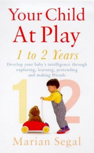Your Child at Play By Marilyn Segal