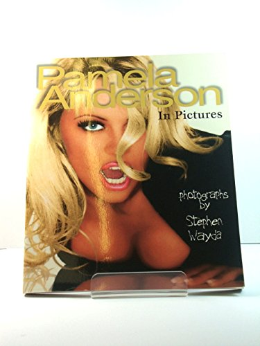 Pamela Anderson in Pictures By Stephen Wayda