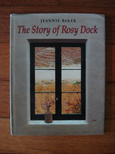 The Story of Rosy Dock By Jeannie Baker