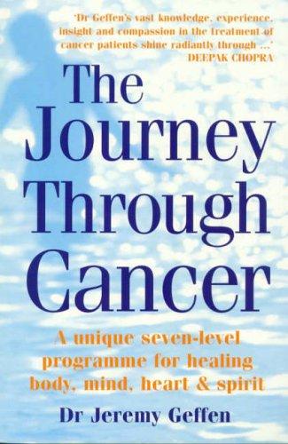 Journey Through Cancer By Jeremy Geffen