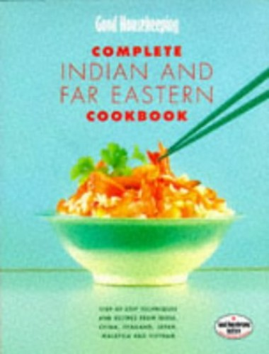 """Good Housekeeping"" Complete Indian and Far Eastern Cookbook By Good Housekeeping Institute"