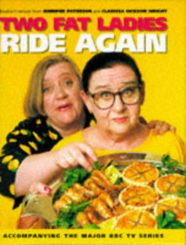 Two Fat Ladies Ride Again by Jennifer Paterson