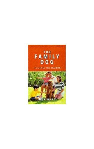The Family Dog By John Holmes