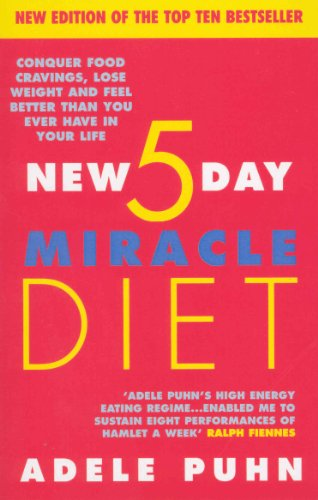 The New 5 Day Miracle Diet By Adele Puhn
