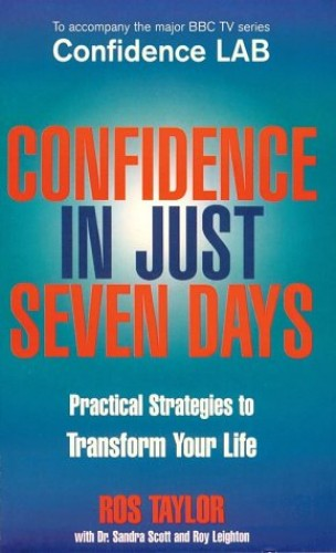 Confidence In Just Seven Days By Roy Leighton