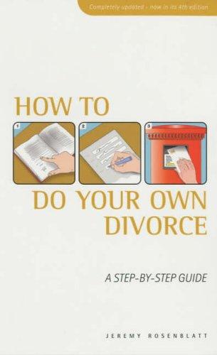 How To Do Your Own Divorce By Jeremy Rosenblatt