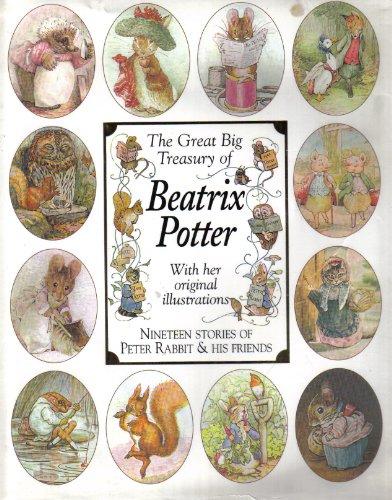THE GREAT BIG TREASURY OF BEATRIX POTTER. By Beatrix. Potter