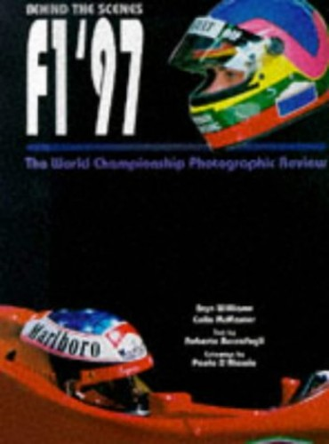 Formula One: Behind the Scenes By Bryn Williams