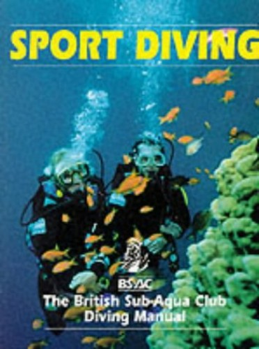 Sport Diving by British Sub-Aqua Club
