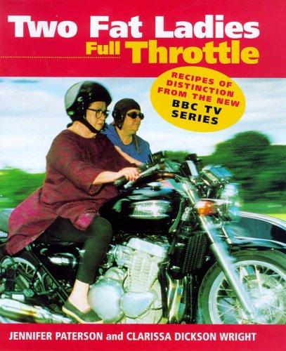 Two Fat Ladies: Full Throttle by Jennifer Paterson