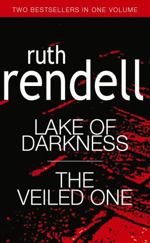Lake of Darkness/Veiled One By Ruth Rendell