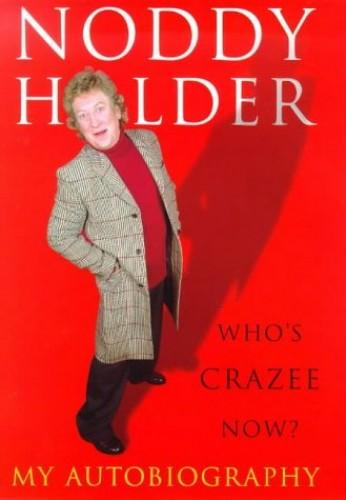 Noddy Holder By Noddy Holder