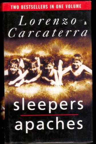 Sleepers / Apaches By Lorenzo Carcaterra
