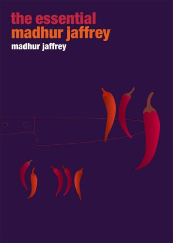 The Essential Madhur Jaffrey By Madhur Jaffrey