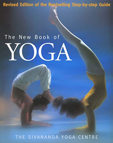 The New Book Of Yoga By Sivananda Yoga Centre