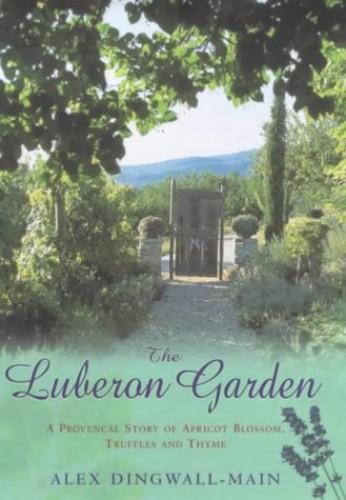 The Luberon Garden By Alex Dingwall-Main