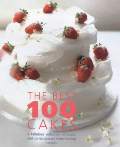 The Best 100 Cakes By Various Artists