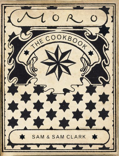 The Moro Cookbook by Samantha Clark