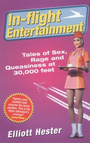 In-Flight Entertainment By Elliot Hester