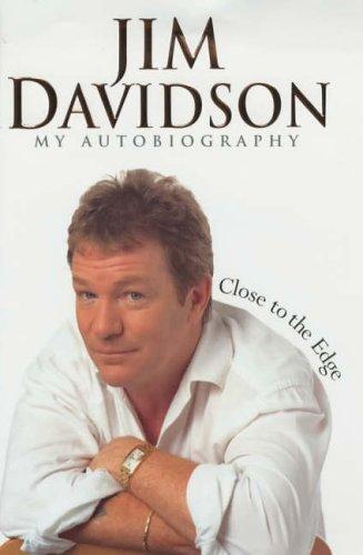 Jim Davidson: Close to the Edge by Jim Davidson