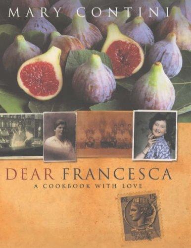 Dear Francesca by Mary Contini