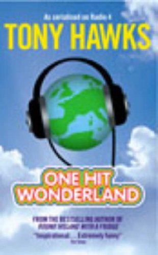 One Hit Wonderland By Tony Hawks