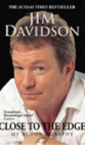 Close to the Edge: My Autobiography By Jim Davidson