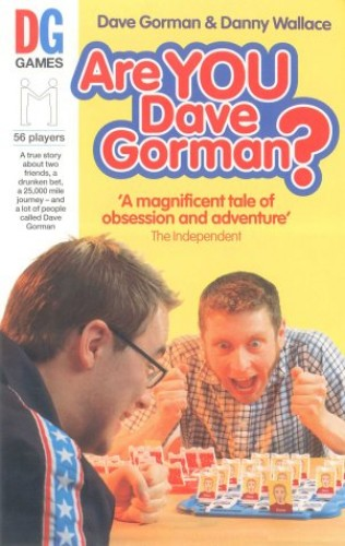 Are You Dave Gorman? By Danny Wallace